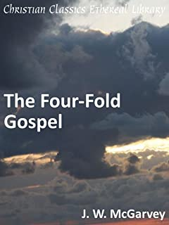 The Four-Fold Gospel - Enhanced Version