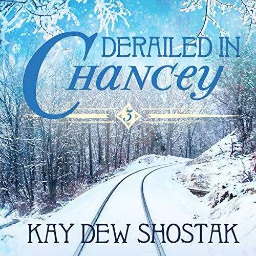 Derailed in Chancey audiobook cover art