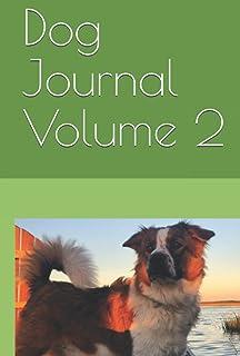 Dog Journal Volume 2 (Fluffy Doggos)
