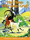 Penguin Yong Readers Level 1: THREE BILLY GOATS GRUFF (Medium) (Penguin Young Readers, Level 1)