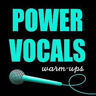 Power Vocal Warm-Ups