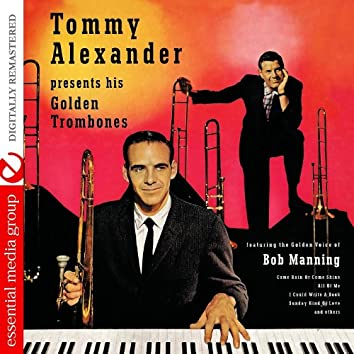 Tommy Alexander Presents His Golden Trombones (Digitally Remastered)
