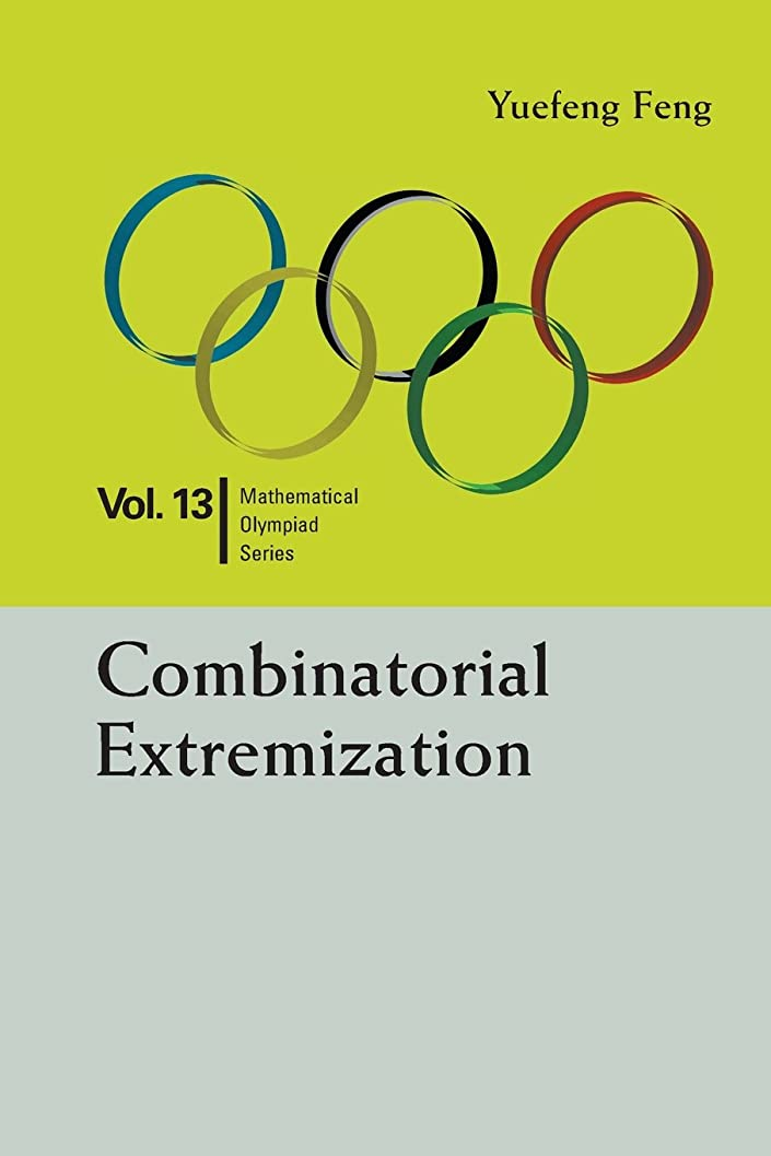 マンモス突っ込む皿Combinatorial Extremization: In Mathematical Olympiad and Competitions