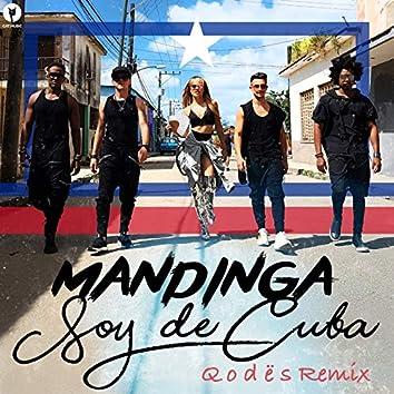 Soy de Cuba (Q o D Ë S Remix)