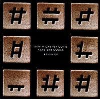 Keys & Codes Remix by Death Cab For Cutie (2011-11-21)