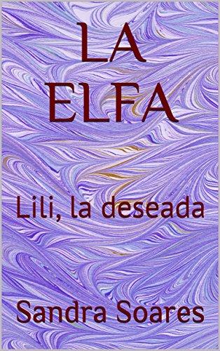 LA ELFA: Lili, la deseada
