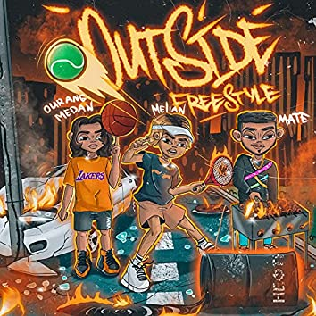 Outside Freestyle (feat. Ourang Medan & Mate) [Prod. by Maalice, VisaGangBeatz, Gredy]