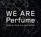 WE ARE Perfume -WORLD TOUR 3rd DOCUMENT(初回...[DVD]