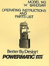 POWERMATIC 143 14-inch Band Saw Operating-Parts Manual