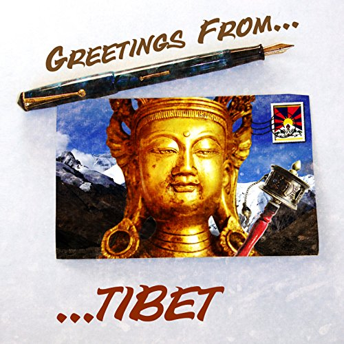 Greetings From Tibet