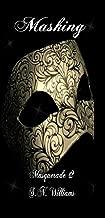 Masking: Jason's Story (Masquerade Book 2)