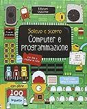 Computer e programmazione. Ediz. illustrata