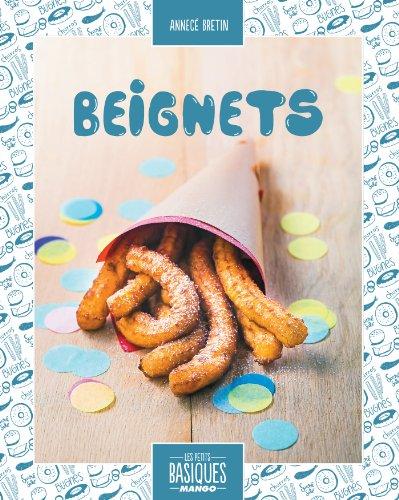 Beignets (Les Petits Basiques Mango) (French Edition)