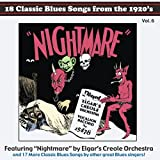 18 Classic Blues Songs from the 1920's, Vol. 6: Nightmare