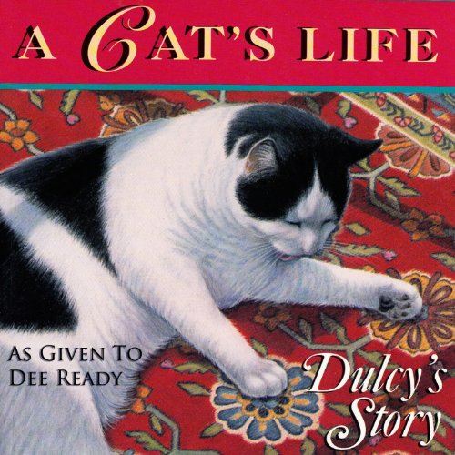 A Cat's Life: Dulcy's Story cover art