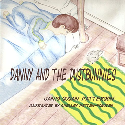 Danny and the Dustbunnies audiobook cover art