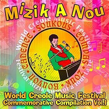 Mizik a Nou: World Creole Music Festival Commemorative Compilation, Vol. 1