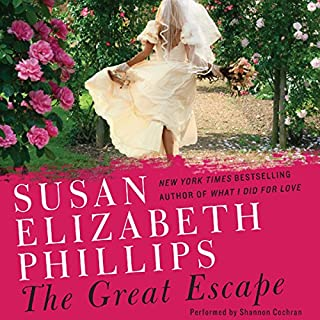 The Great Escape                   By:                                                                                                                                 Susan Elizabeth Phillips                               Narrated by:                                                                                                                                 Shannon Cochran                      Length: 14 hrs and 9 mins     962 ratings     Overall 4.1