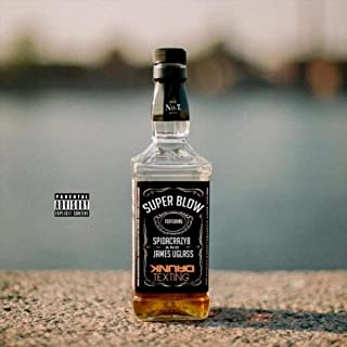 Drunk Texting (feat. Spidacrazy8 & James Uglass) [Explicit]