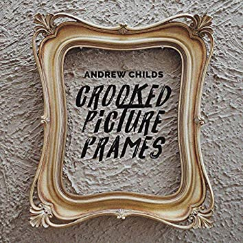 Crooked Picture Frames