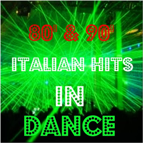 80' & 90' Italian Hits in Dance