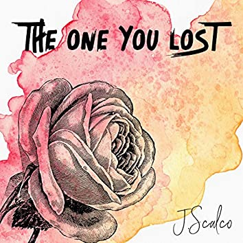 The One You Lost