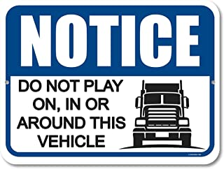 Honey Dew Gifts Caution Sign, Notice Do Not Play On, in or Around This Vehicle 9 inch by 12 inch Metal Aluminum Shop Signs...
