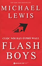 Flash Boys: A Wall Street Revolt (Vietnamese Edition)
