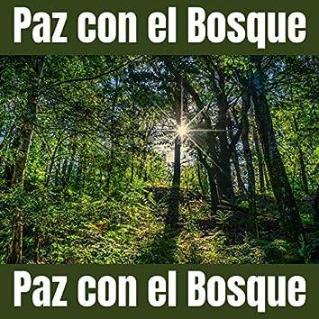 Paz Con el Bosque