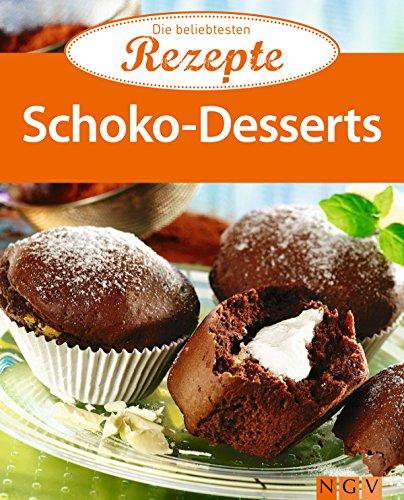 Schoko-Desserts: Die beliebtesten Rezepte