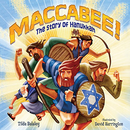 Maccabee!     The Story of Hanukkah              By:                                                                                                                                 Tilda Balsley                               Narrated by:                                                                                                                                 Book Buddy Digital Media                      Length: 5 mins     1 rating     Overall 5.0