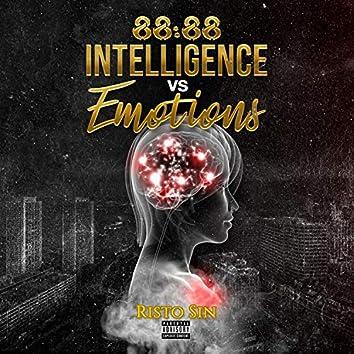88:88 Intelligence VS Emotions