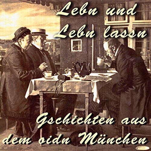 Lebn und lebn lassn audiobook cover art