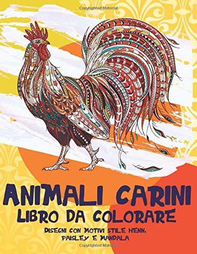 Animali carini - Libro da colorare - Disegni con motivi stile henné, paisley e mandala 🐾