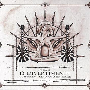 13 Divertimenti - A Different Kind of Abenteuer