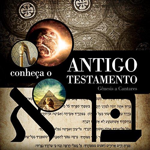 Conheça o Antigo Testamento (aluno) - volume 1 (Panorama Bíblico)