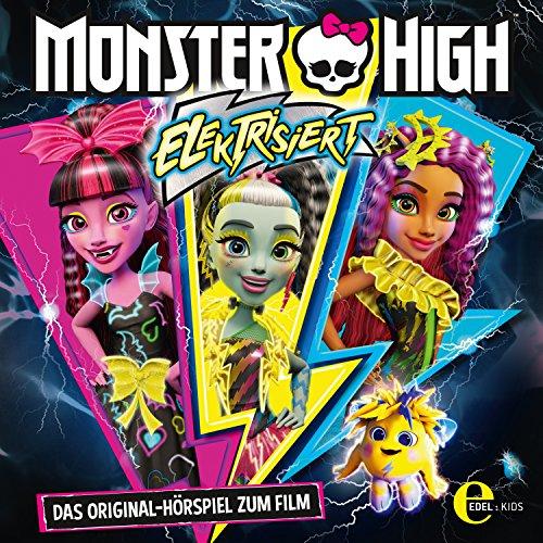 Elektrisiert (Monster High): Das Original-Hörspiel zum Film Titelbild