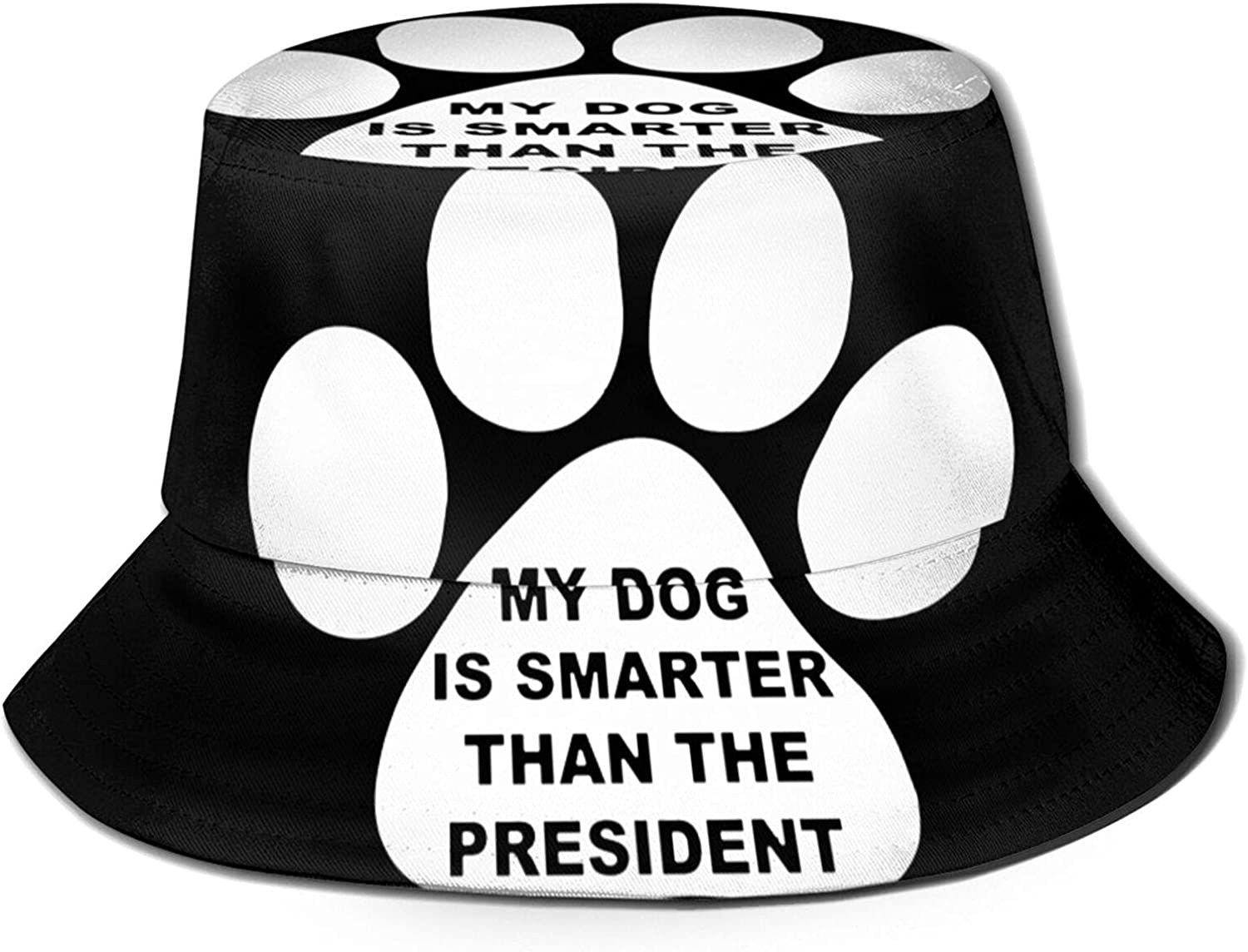 My Dog is Smarter Than The S Sun Bucket President Ranking TOP8 Unisex Hat Mail order cheap