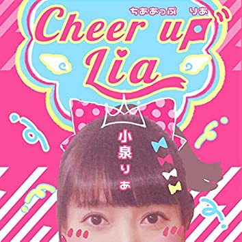 Cheer up LIA