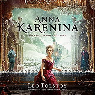 Anna Karenina                   By:                                                                                                                                 Leo Tolstoy                               Narrated by:                                                                                                                                 Nadia May                      Length: 33 hrs and 39 mins     966 ratings     Overall 3.8