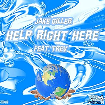 Help Right Here (feat. Trev)