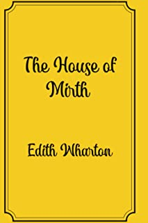 The House of Mirth: Premium Edition