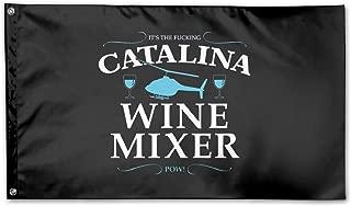 It's The Fuckin' Catalina Wine Mixer Home Garden Flag Outdoor Banner Flag 3 X 5 Ft
