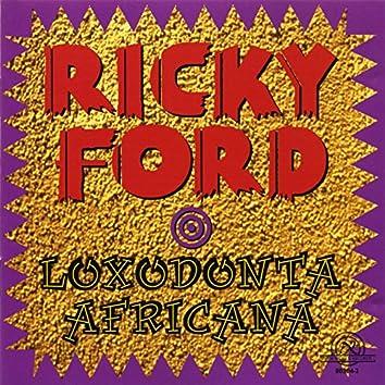Ford, Ricky: Loxodonta Africana