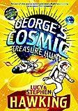 George's Cosmic Treasure Hunt (George's Secret Key to the Universe)