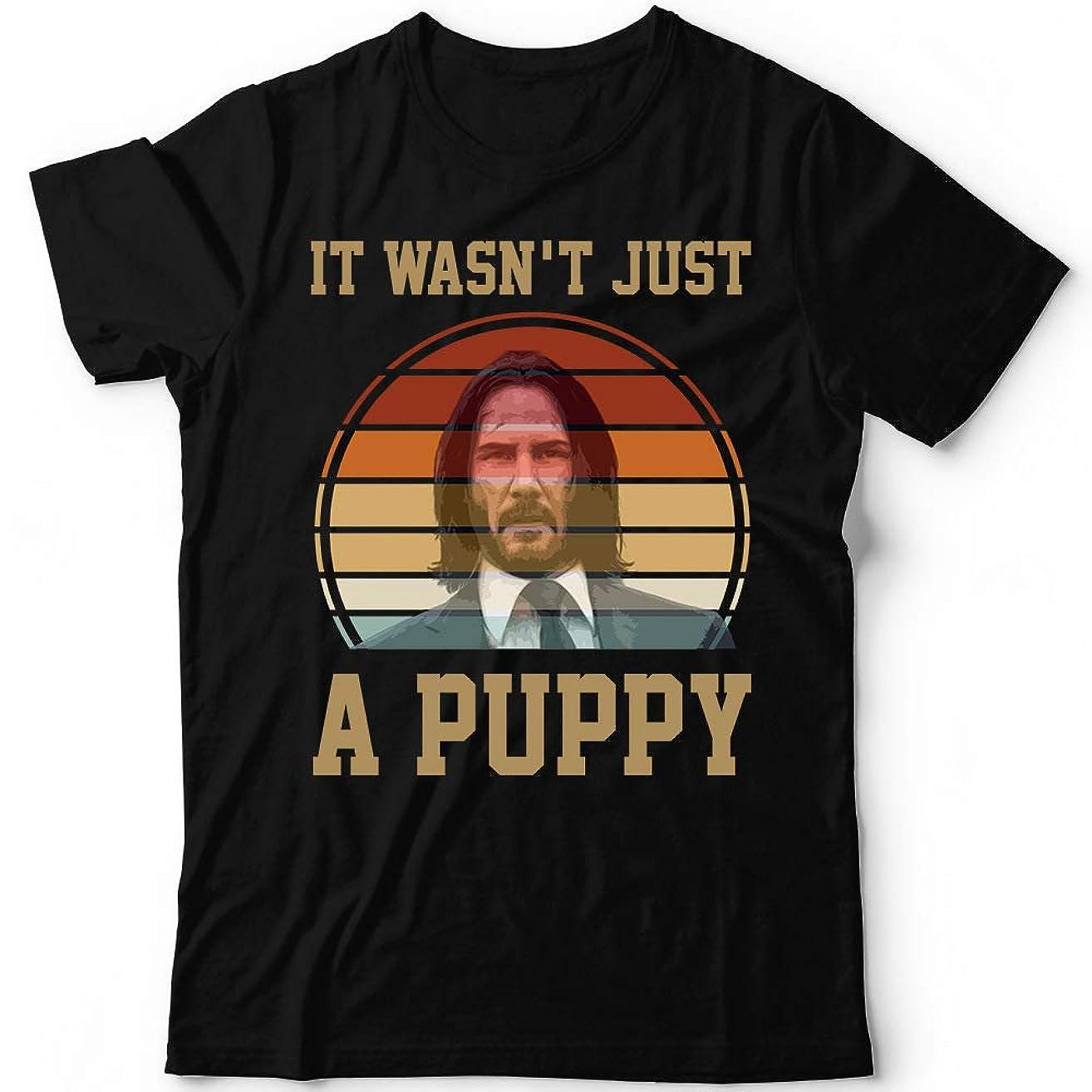 John It Wasn't Just A Puppy Dog Vintage Wick Gift Customized Handmade T-Shirt Hoodie/Long Sleeve/Tank Top/Sweatshirt