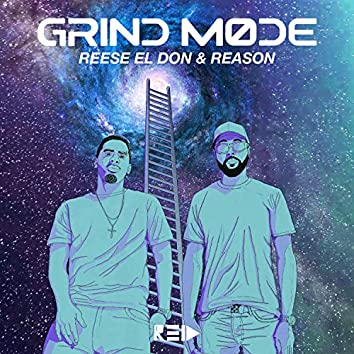 Grind Mode (feat. REASON)