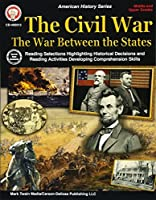The Civil War Middle and Upper Grades: The War Between the States (American Histroy)
