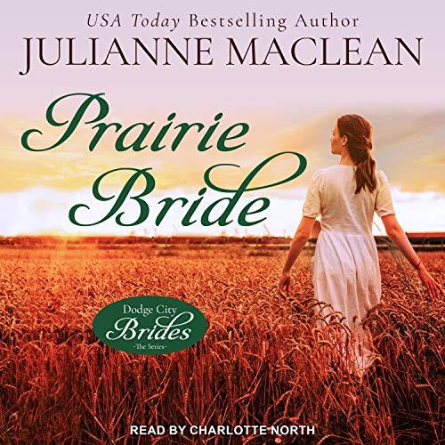 Prairie Bride Audiobook By Julianne MacLean cover art