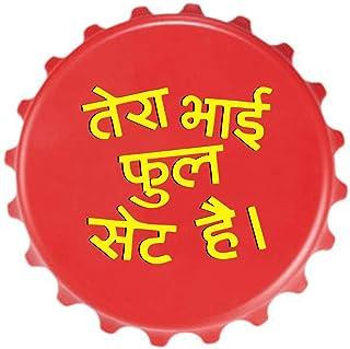 Yaya Cafe Home Decorative Gifts Fridge Magnet with Bottle Opener Tera Bhai Fullset Hai Hindi Slogan Printed (Pack of 1)